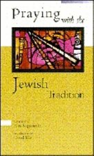 Praying with Jewish Tradition