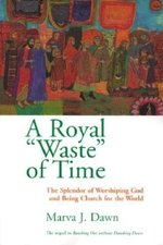 Royal Waste of Time