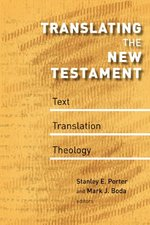 TRANSLATING THE NT TEXT TRANSLATION THEO