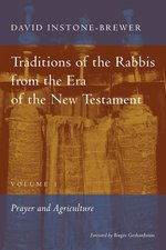 Traditions of the Rabbis From the Era of the New Testament Volume 1 (POD NR)