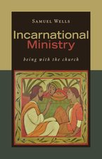 Incarnational Ministry Being with the Church