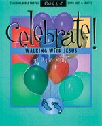 CELEBRATE WALKING WITH JESUS
