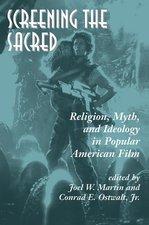 SCREENING THE SACRED RELIGION MYTH & IDE