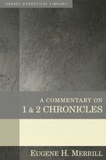 1 2 Chronicles (Kregel Exegetical Library)