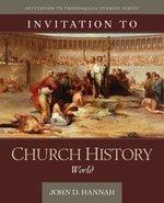 Invitation to Church History World