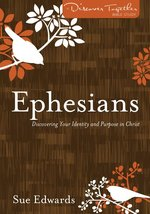Ephesians Discovering Your Identity Bible Study Guide