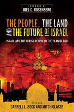 People the Land & the Future of Israel Israel & the Jewish People in the Plan of God