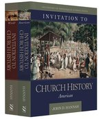 Invitation to Church History 2 Volume Set