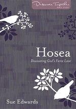 Hosea Discovering Gods Fierce Love