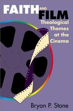 FAITH & FILM THEOLOGICAL THEMES AT THE CINEMA