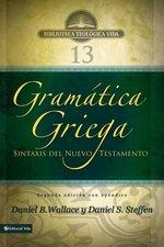 Gramatica Griega Sintaxis del Nuevo Testamento Segunda Edicion Con Apendice