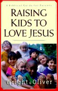 RAISING KIDS TO LOVE JESUS OP!