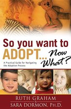 SO YOU WANT TO ADOPT NOW WHAT OP!