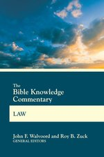 Bible Knowledge Commentary Law