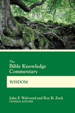 Bible Knowledge Commentary Wisdom