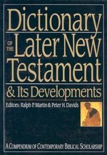 DICT OF THE LATER NT & ITS DEVELOPMENTS