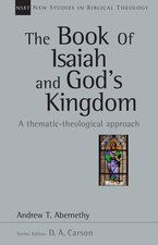 Book of Isaiah & Gods Kingdom Thematic Theological Approach