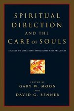 Spiritual Direction & the Care of Souls