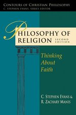 Philosophy of Religion Thinking about Faith 2nd Edition