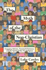 MYTH OF THE NON CHRISTIAN