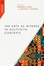 Arts as Witness in Multifaith Contexts