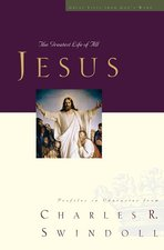 Jesus the Greatest Life of All Great Lives Series