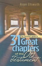 31 GREAT CHAPTERS OF THE OT