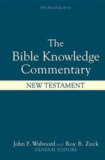 Bible Knowledge Commentary New Testament