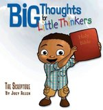 Scripture Big Thoughts for Little Thinkers