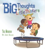 Mission Big Thoughts for Little Thinkers