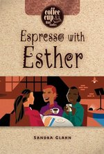 Espresso with Esther Coffee Cup Bible Studies