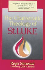 CHARISMATIC THEOLOGY OF ST LUKE