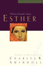 Esther A Woman of Strength & Dignity Great Lives Series