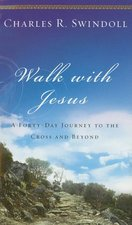 Walk with Jesus a Journey to the Cross & Beyond