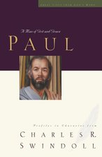 Paul A Man of Grace & Grit Great Lives Series