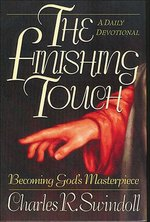 Finishing Touch a Daily Devotional Becoming Gods Masterpiece