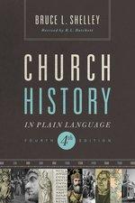 Church History in Plain Language 4th Edition
