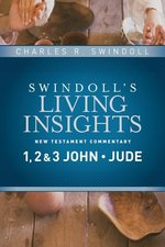 1 2 & 3 John & Jude Swindolls Living Insights