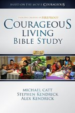 COURAGEOUS LIVING BIBLE STUDY 4 SESSIONS