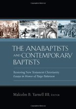 ANABAPTISTS & CONTEMPORARY BAPTISTS