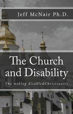 CHURCH & DISABILITY THE WEBLOG DISABLED CHRISTIANITY