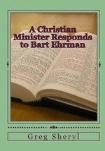 CHRISTIAN MINISTER RESPONDS TO BART EHRM
