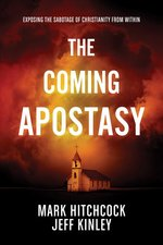Coming Apostasy Exposing the Sabotage of Christianity from Within