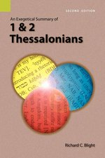 1 & 2 Thessalonians Exegetical Summary
