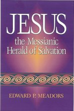 JESUS MESSIANIC HERALD