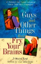 GUYS & OTHER THINGS THAT FRY YOUR BRAINS OP!
