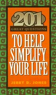 201 Great Question to Simplify Your LIfe