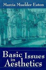BASIC ISSUES IN AESTHETICS