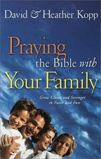 Praying the Bible with Your Family OSI!
