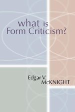WHAT IS FORM CRITICISM